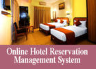 Online hotel reservation management system